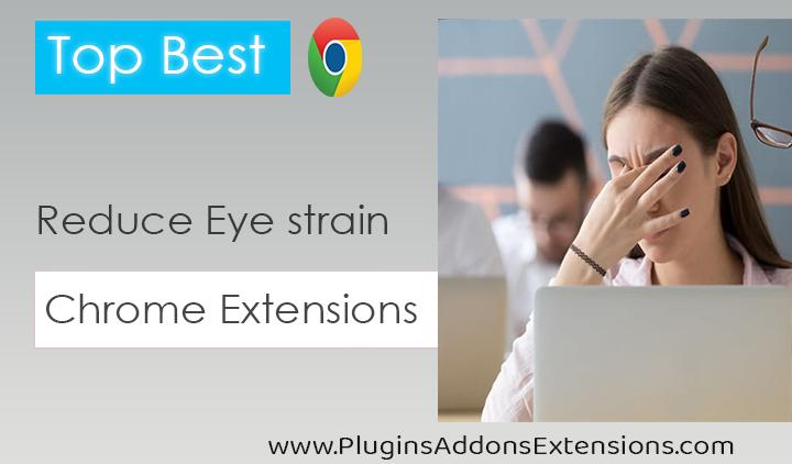 Chrome Extensions For Eye Strain