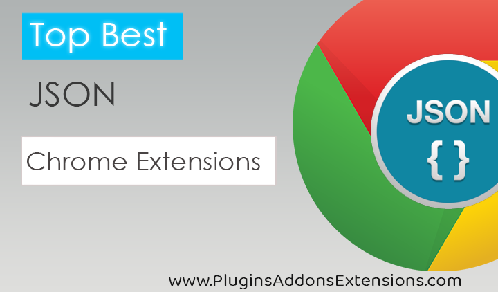 Chrome Extensions For Json