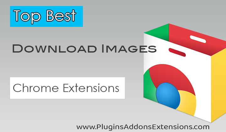Chrome Extensions For Download All Images